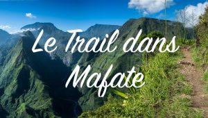 Le Trail et les parcours à Mafate