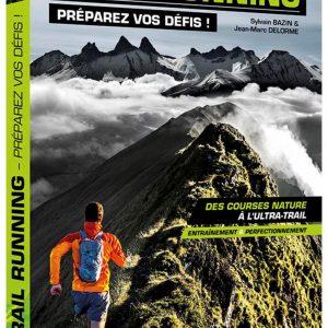 Trail running – Préparez vos défis !