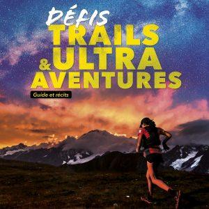 Défis Trails & Ultra Aventures