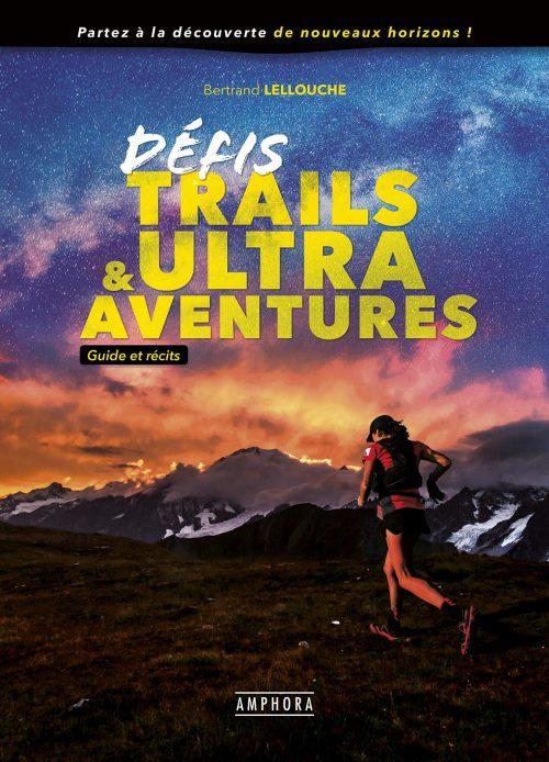 Livre-Defis-trails-et-ultras-myhtiques